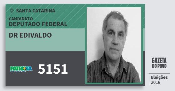 Santinho Dr Edivaldo 5151 (PATRI) Deputado Federal | Santa Catarina | Eleições 2018