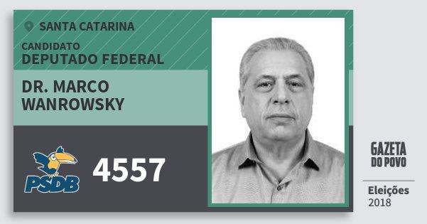 Santinho Dr. Marco Wanrowsky 4557 (PSDB) Deputado Federal | Santa Catarina | Eleições 2018