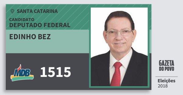 Santinho Edinho Bez 1515 (MDB) Deputado Federal | Santa Catarina | Eleições 2018