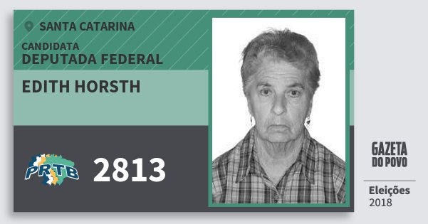 Santinho Edith Horsth 2813 (PRTB) Deputada Federal   Santa Catarina   Eleições 2018