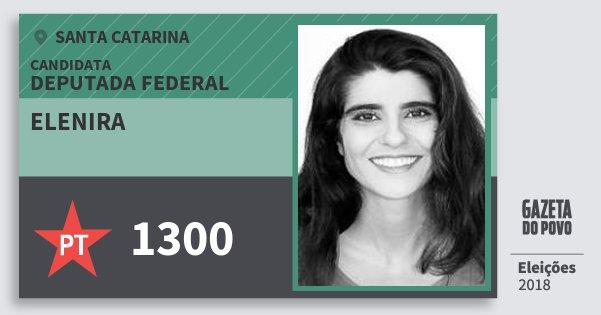 Santinho Elenira 1300 (PT) Deputada Federal | Santa Catarina | Eleições 2018