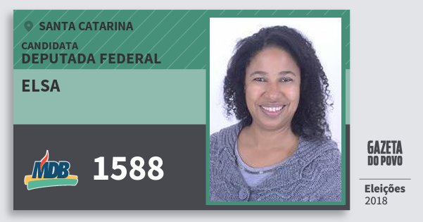 Santinho Elsa 1588 (MDB) Deputada Federal | Santa Catarina | Eleições 2018