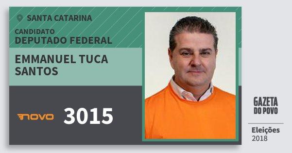 Santinho Emmanuel Tuca Santos 3015 (NOVO) Deputado Federal | Santa Catarina | Eleições 2018