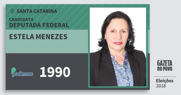 Santinho Estela Menezes 1990 (PODE) Deputada Federal   Santa Catarina   Eleições 2018