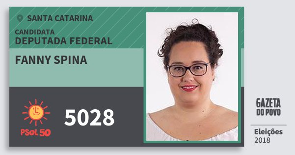 Santinho Fanny Spina 5028 (PSOL) Deputada Federal | Santa Catarina | Eleições 2018
