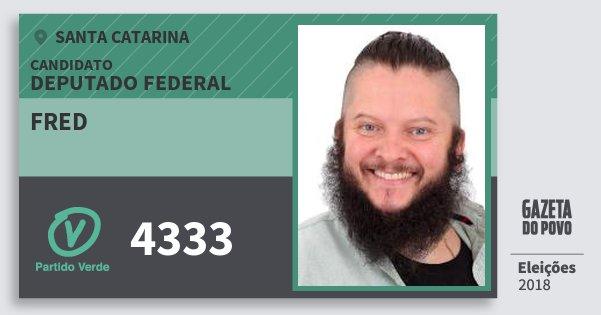 Santinho Fred 4333 (PV) Deputado Federal   Santa Catarina   Eleições 2018