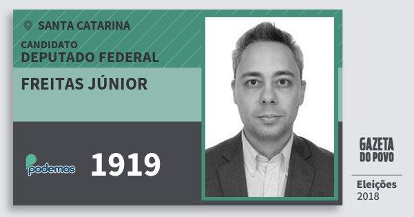 Santinho Freitas Júnior 1919 (PODE) Deputado Federal | Santa Catarina | Eleições 2018