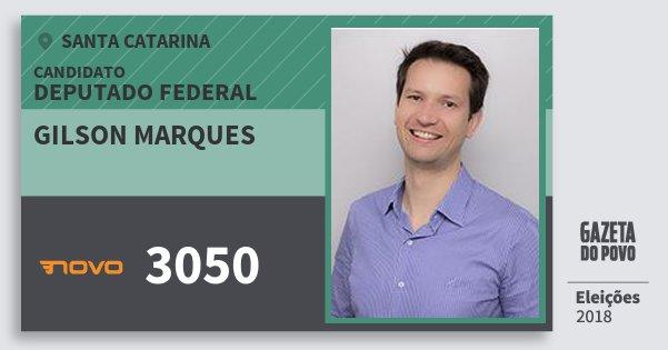 Santinho Gilson Marques 3050 (NOVO) Deputado Federal | Santa Catarina | Eleições 2018