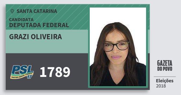 Santinho Grazi Oliveira 1789 (PSL) Deputada Federal | Santa Catarina | Eleições 2018