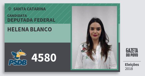 Santinho Helena Blanco 4580 (PSDB) Deputada Federal | Santa Catarina | Eleições 2018