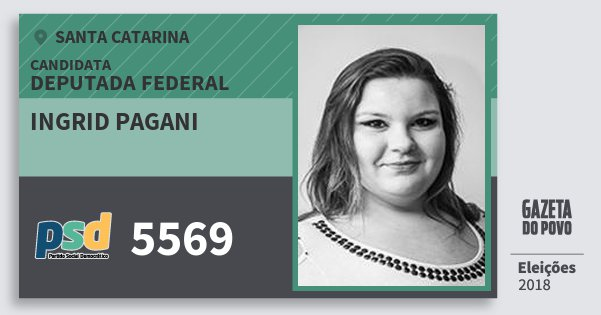 Santinho Ingrid Pagani 5569 (PSD) Deputada Federal | Santa Catarina | Eleições 2018