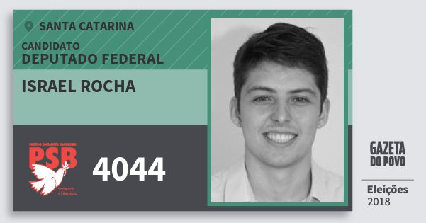 Santinho Israel Rocha 4044 (PSB) Deputado Federal | Santa Catarina | Eleições 2018