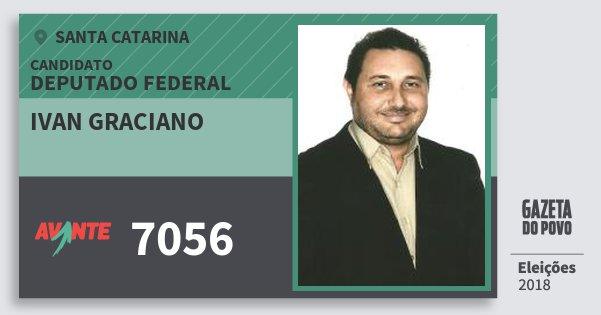 Santinho Ivan Graciano 7056 (AVANTE) Deputado Federal | Santa Catarina | Eleições 2018