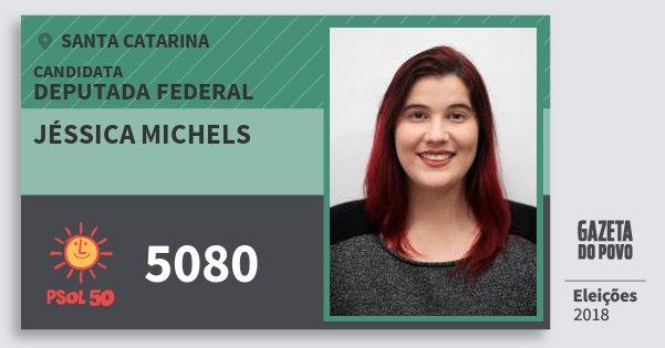 Santinho Jéssica Michels 5080 (PSOL) Deputada Federal | Santa Catarina | Eleições 2018