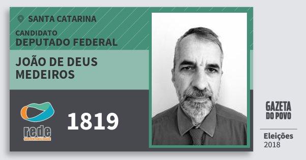 Santinho João de Deus Medeiros 1819 (REDE) Deputado Federal | Santa Catarina | Eleições 2018