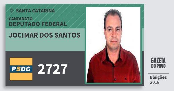 Santinho Jocimar dos Santos 2727 (DC) Deputado Federal | Santa Catarina | Eleições 2018