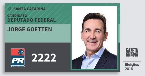Santinho Jorge Goetten 2222 (PR) Deputado Federal   Santa Catarina   Eleições 2018