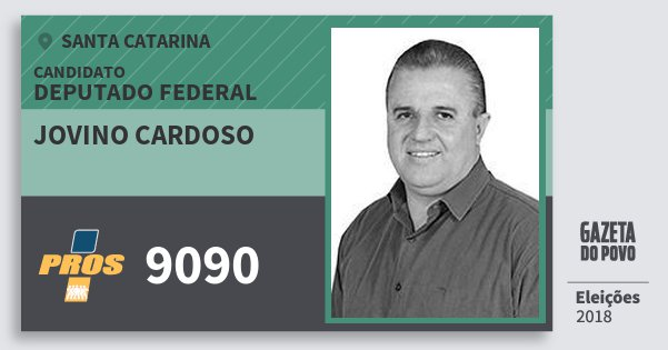 Santinho Jovino Cardoso 9090 (PROS) Deputado Federal   Santa Catarina   Eleições 2018