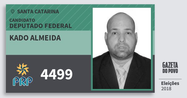 Santinho Kado Almeida 4499 (PRP) Deputado Federal | Santa Catarina | Eleições 2018