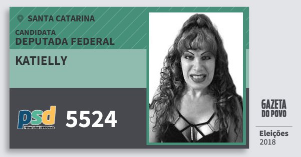 Santinho Katielly 5524 (PSD) Deputada Federal | Santa Catarina | Eleições 2018