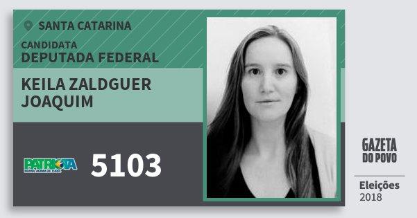 Santinho Keila Zaldguer Joaquim 5103 (PATRI) Deputada Federal | Santa Catarina | Eleições 2018