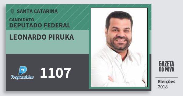 Santinho Leonardo Piruka 1107 (PP) Deputado Federal | Santa Catarina | Eleições 2018