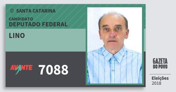 Santinho Lino 7088 (AVANTE) Deputado Federal | Santa Catarina | Eleições 2018
