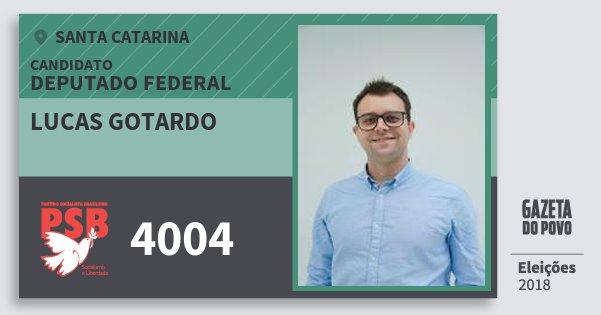 Santinho Lucas Gotardo 4004 (PSB) Deputado Federal | Santa Catarina | Eleições 2018