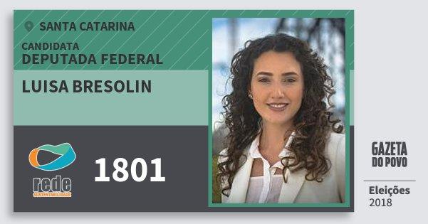 Santinho Luisa Bresolin 1801 (REDE) Deputada Federal | Santa Catarina | Eleições 2018