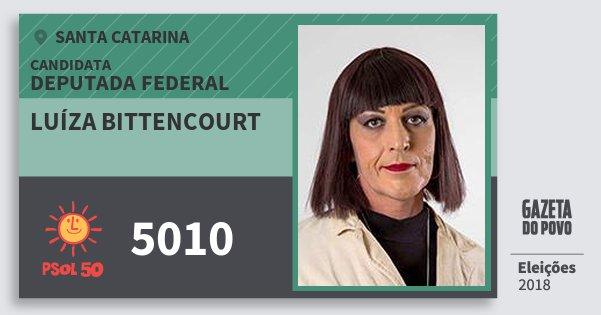 Santinho Luíza Bittencourt 5010 (PSOL) Deputada Federal | Santa Catarina | Eleições 2018