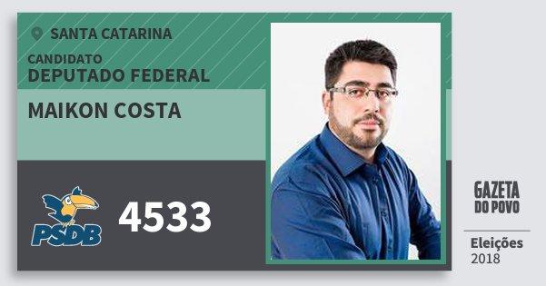 Santinho Maikon Costa 4533 (PSDB) Deputado Federal | Santa Catarina | Eleições 2018