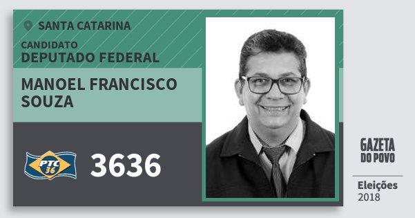 Santinho Manoel Francisco Souza 3636 (PTC) Deputado Federal | Santa Catarina | Eleições 2018