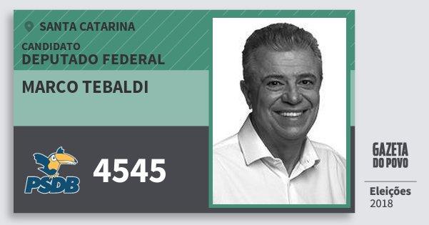 Santinho Marco Tebaldi 4545 (PSDB) Deputado Federal   Santa Catarina   Eleições 2018