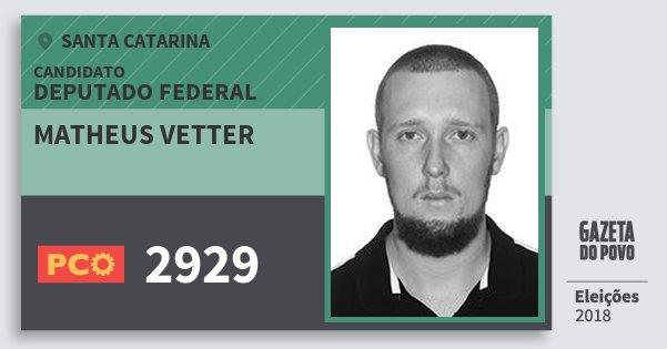 Santinho Matheus Vetter 2929 (PCO) Deputado Federal | Santa Catarina | Eleições 2018