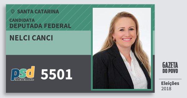 Santinho Nelci Canci 5501 (PSD) Deputada Federal   Santa Catarina   Eleições 2018