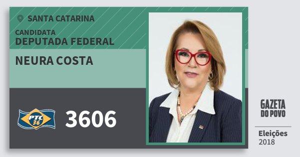 Santinho Neura Costa 3606 (PTC) Deputada Federal | Santa Catarina | Eleições 2018