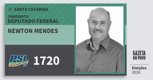 Santinho Newton Mendes 1720 (PSL) Deputado Federal | Santa Catarina | Eleições 2018