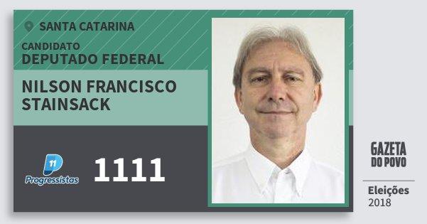 Santinho Nilson Francisco Stainsack 1111 (PP) Deputado Federal | Santa Catarina | Eleições 2018