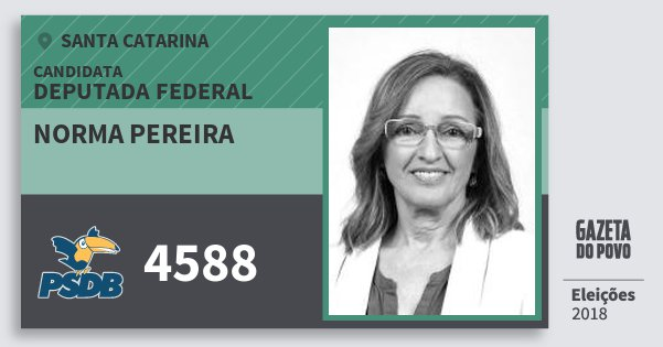 Santinho Norma Pereira 4588 (PSDB) Deputada Federal | Santa Catarina | Eleições 2018