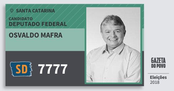 Santinho Osvaldo Mafra 7777 (SOLIDARIEDADE) Deputado Federal | Santa Catarina | Eleições 2018