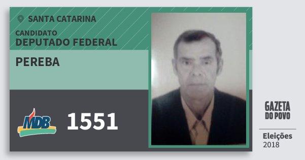 Santinho Pereba 1551 (MDB) Deputado Federal | Santa Catarina | Eleições 2018