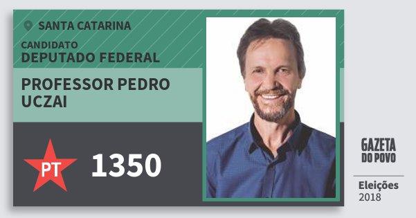 Santinho Professor Pedro Uczai 1350 (PT) Deputado Federal | Santa Catarina | Eleições 2018