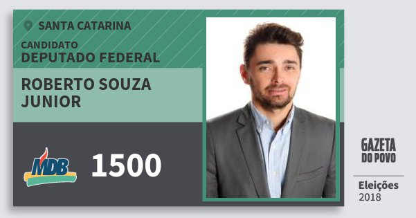 Santinho Roberto Souza Junior 1500 (MDB) Deputado Federal | Santa Catarina | Eleições 2018