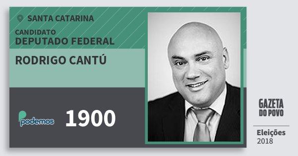 Santinho Rodrigo Cantú 1900 (PODE) Deputado Federal   Santa Catarina   Eleições 2018