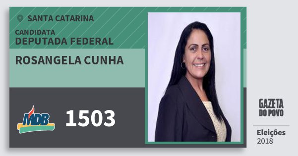Santinho Rosangela Cunha 1503 (MDB) Deputada Federal | Santa Catarina | Eleições 2018