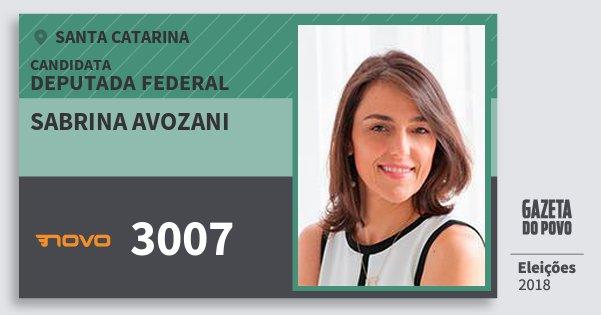 Santinho Sabrina Avozani 3007 (NOVO) Deputada Federal | Santa Catarina | Eleições 2018