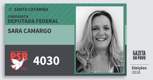 Santinho Sara Camargo 4030 (PSB) Deputada Federal | Santa Catarina | Eleições 2018