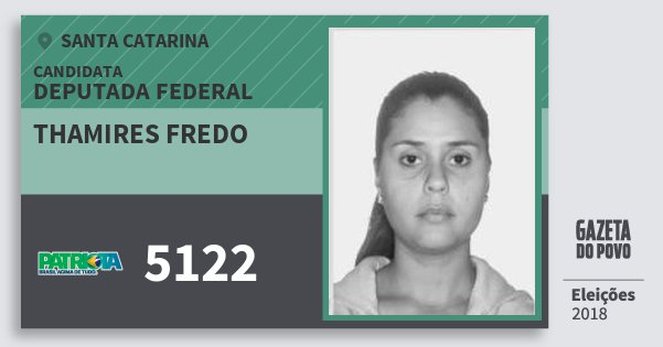 Santinho Thamires Fredo 5122 (PATRI) Deputada Federal | Santa Catarina | Eleições 2018