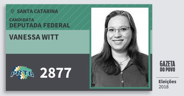 Santinho Vanessa Witt 2877 (PRTB) Deputada Federal   Santa Catarina   Eleições 2018