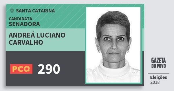 Santinho Andreá Luciano Carvalho 290 (PCO) Senadora | Santa Catarina | Eleições 2018